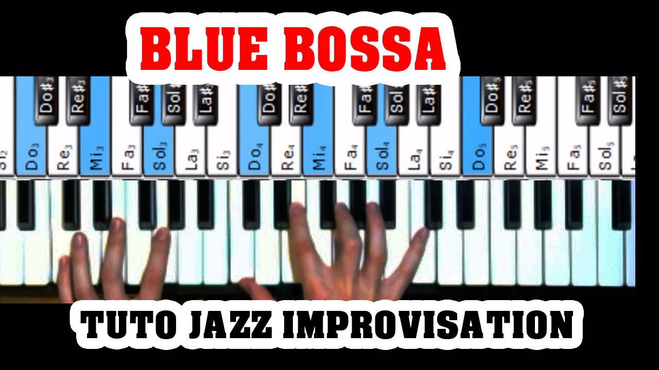 Jouer BLUE BOSSA au piano