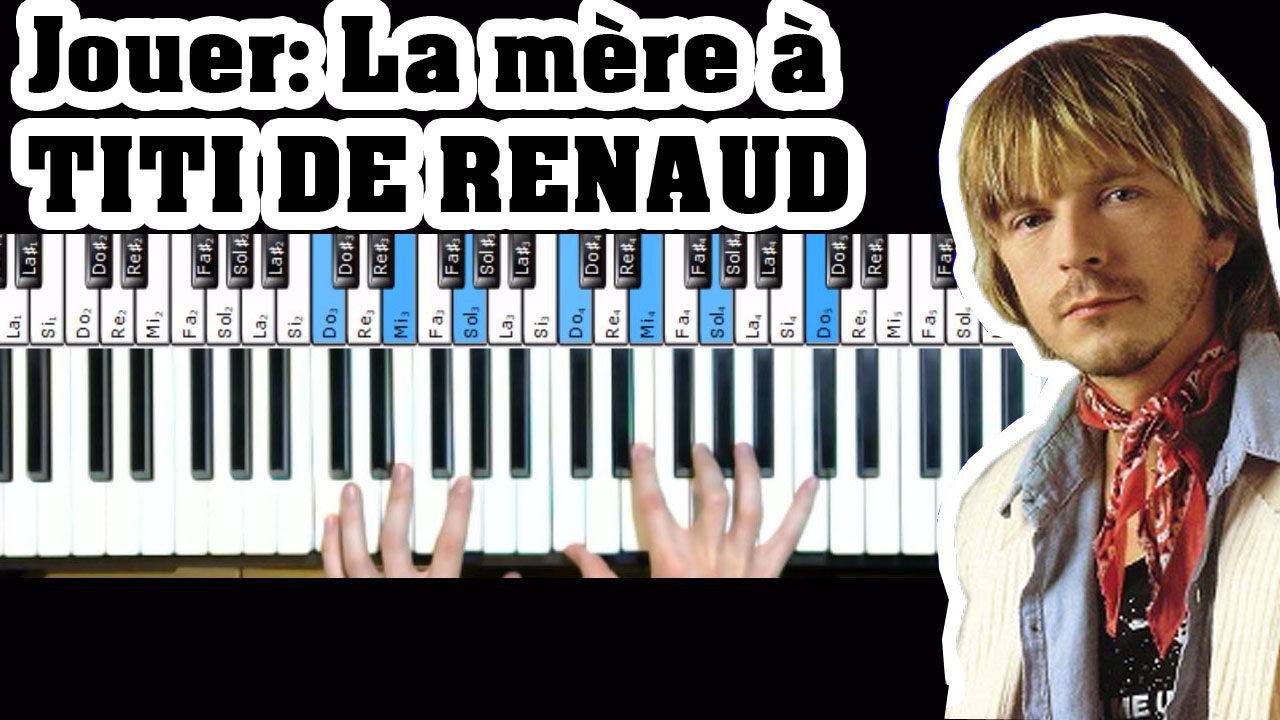Jouer «La mère à Titi» de Renaud au piano